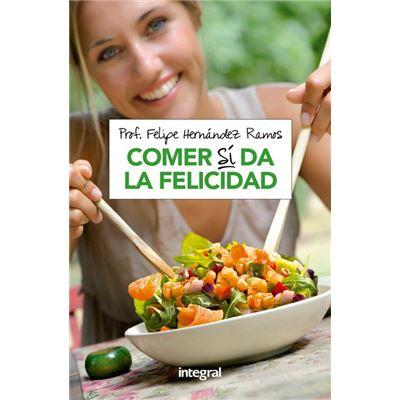 Comer Sí Da La Felicidad