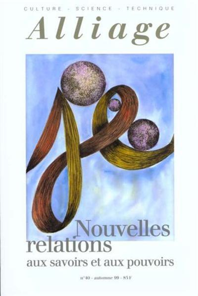 REVUE ALLIAGE T.40, NOUVELLES RELATIONS