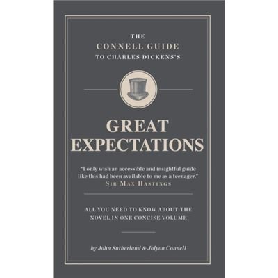 The Connell Guide To Charles Dickens'S Great Expectations (Advanced Study Text Guide) (Paperback)