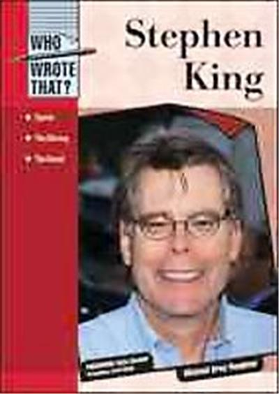 Stephen King, Who Wrote That?
