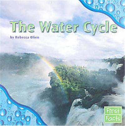 The Water Cycle, First Facts, Water All Around