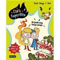Clara & superalex 6-un jardin muy (