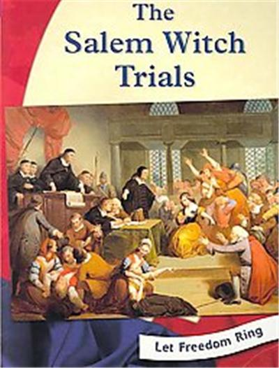 The Salem Witch Trials, Let Freedom Ring Series