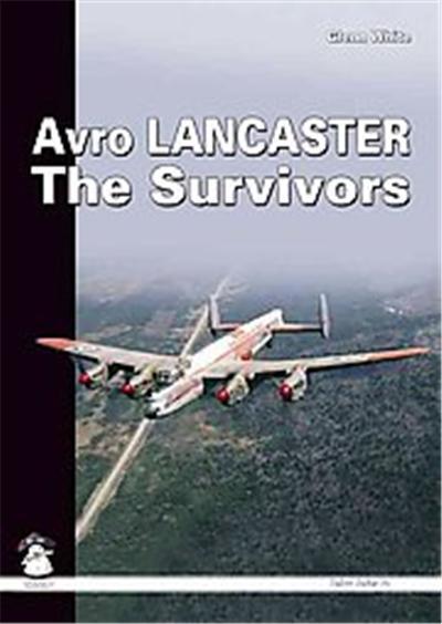 Avro Lancaster the Survivor