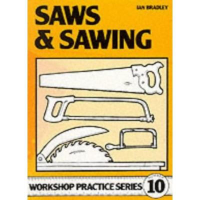 Saws and Sawing - [Livre en VO]