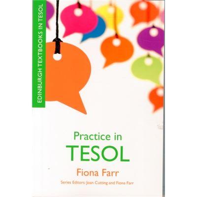 Practice In Tesol (Edinburgh Textbooks In Tesol) (Paperback)