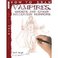 How to draw vampires, ghosts and ot