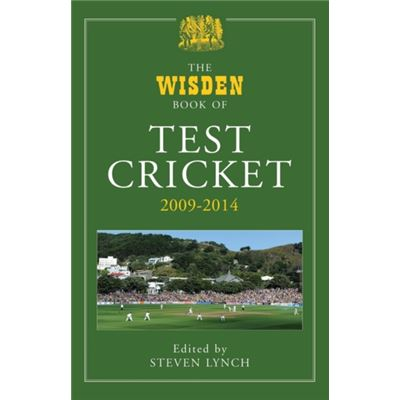 The Wisden Book Of Test Cricket 2009 - 2014 (Hardcover)