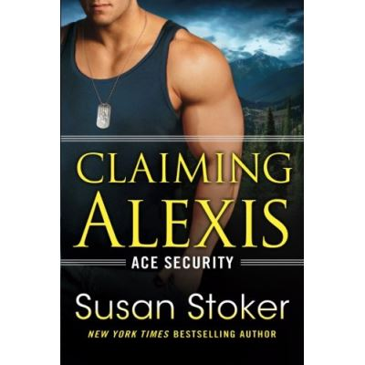 Claiming Alexis (Ace Security) - [Livre en VO]