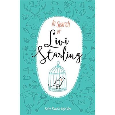 In Search of Livi Starling: Volume 1 - [Livre en VO]