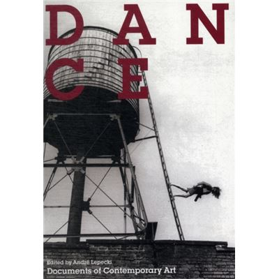 Dance (Documents Of Contemporary Art) (Paperback)