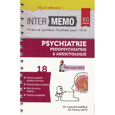 Psychiatrie, pédopsychiatrie & addictologie. Edition 2013