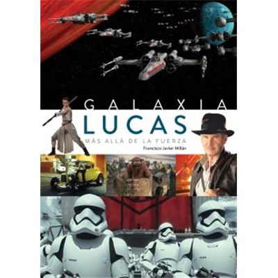 Galaxia Lucas - [Livre en VO]