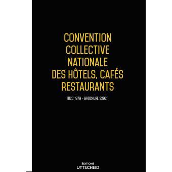 Convention Collective Nationale Des Hotels Cafes Restaurants Hcr