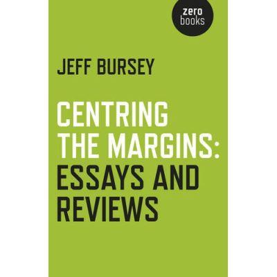 Centring the Margins: Essays and Reviews - [Livre en VO]