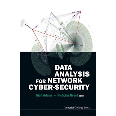 Data Analysis For Network Cyber-Security - [Livre en VO]