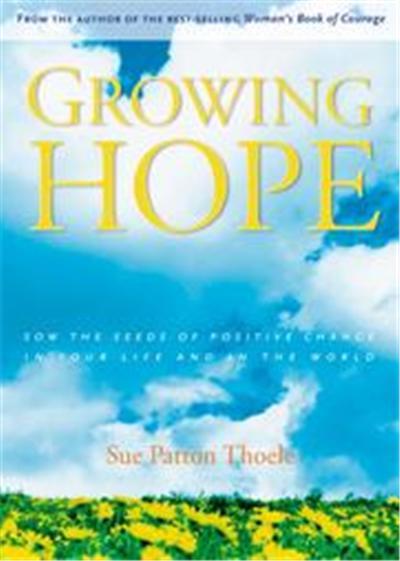 Growing Hope, Ay Insp - Thoele