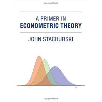 Primer in econometric theory