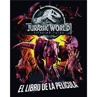 Jurassic world-reino caido-libro de