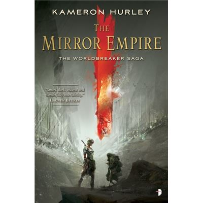 The Mirror Empire (Worldbreaker Saga) (Paperback)