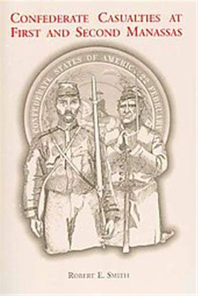 Confederate Casualties at First and Second Manassas