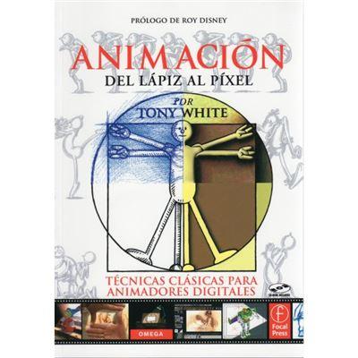Animación: Del Lápiz Al Pixel - [Livre en VO]