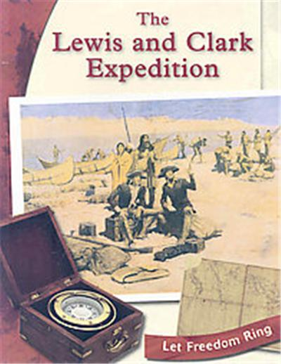 The Lewis and Clark Expedition, Let Freedom Ring Series