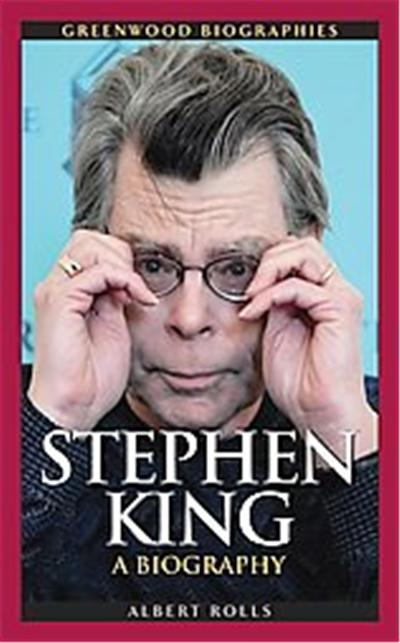 Stephen King, Greenwood Biographies