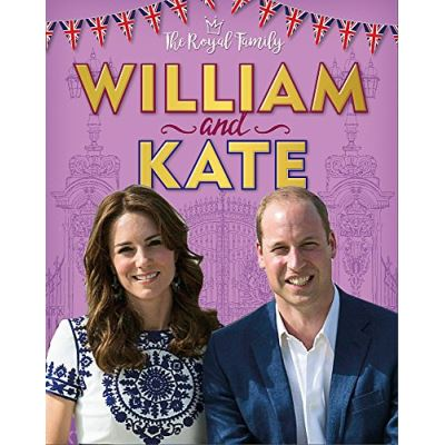 William and Kate: The Duke and Duchess of Cambridge (The Royal Family) - [Version Originale]