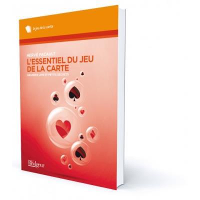 L'Essentiel du jeu de la carte - Editions Le Bridgeur