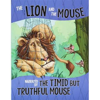 Lion and the mouse, narrated by the