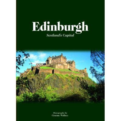 Edinburgh: Scotland's Capital