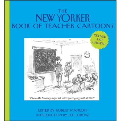 The New Yorker Book Of Teacher Cartoons (Hardcover)