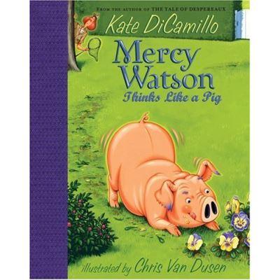 Mercy Watson Thinks Like a Pig, Mercy Watson