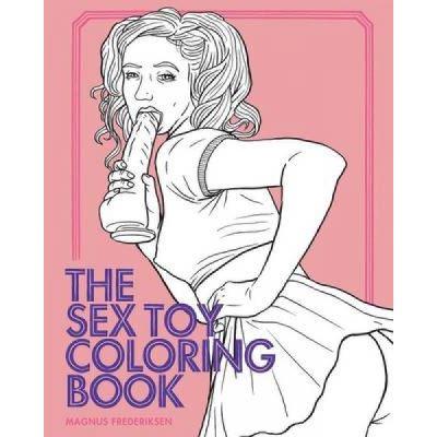 The Sex Toy Coloring Book - [Version Originale]
