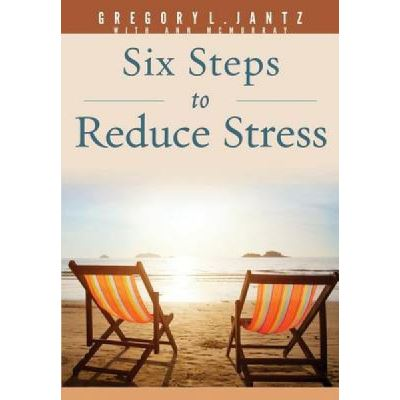 6 Steps to Reduce Stress - [Version Originale]
