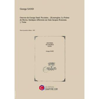 Oeuvres De George Sand Piccinino Kourroglou Le Poème