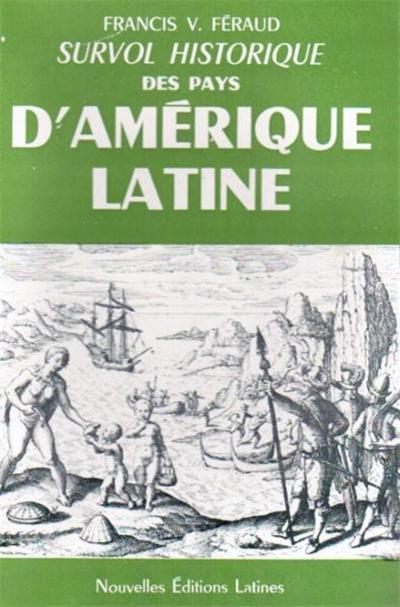 survol historique de l'Amérique latine