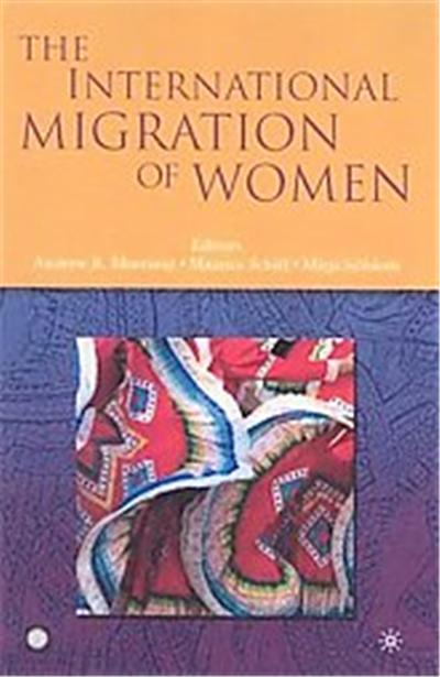The International Migration of Women, Trade and Development Series