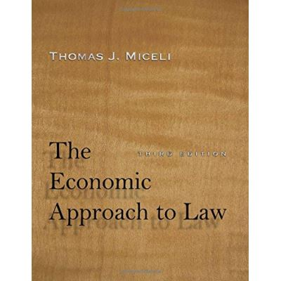 The Economic Approach to Law, Third Edition - [Livre en VO]