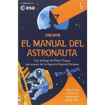 Manual del astronauta, el