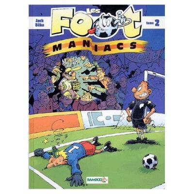 Les Footmaniacs Tome 2 Béka