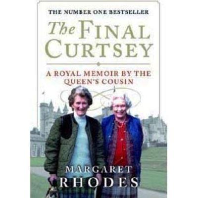 The Final Curtsey Margaret Rhodes