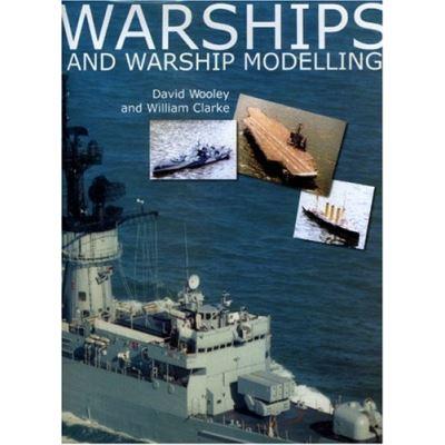 Warships and Warship Modelling - [Livre en VO]