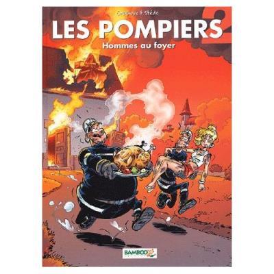 Les Pompiers Tome 2 - Hommes Au Foyer Christophe Cazenove