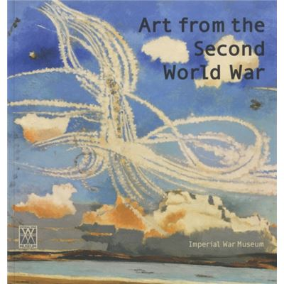 Art From The Second World War (Paperback)