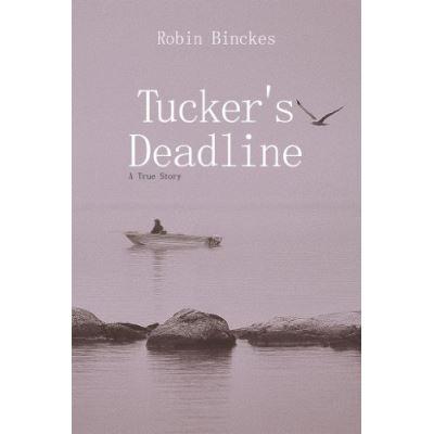 Tucker's Deadline - [Livre en VO]