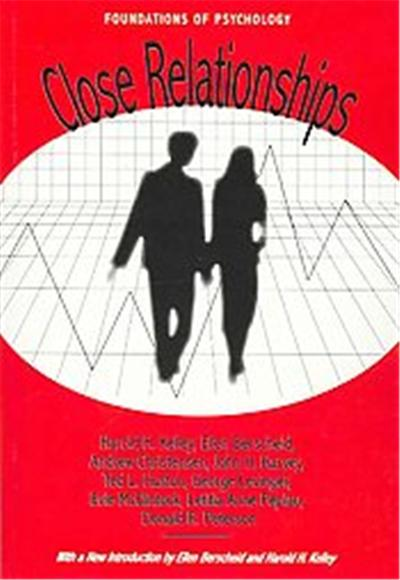 Close Relationships, Foundations of Psychology