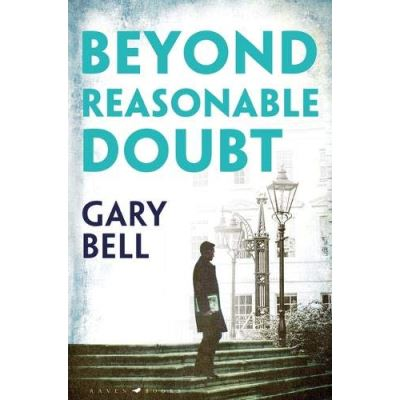 Beyond Reasonable Doubt: The start of a thrilling new legal series - [Livre en VO]