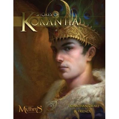 Shores of Korantia: A Complete Setting for Mythras in the World of Thennla - [Livre en VO]